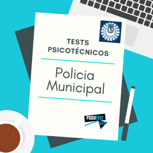 tests psicotécnicos policia municipal