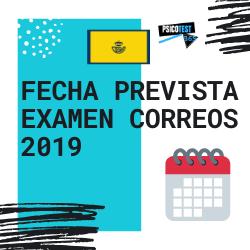 Fecha Prevista Examen de Correos 2019