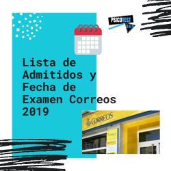 Lista de Admitidos y Fecha de Examen Correos 2019