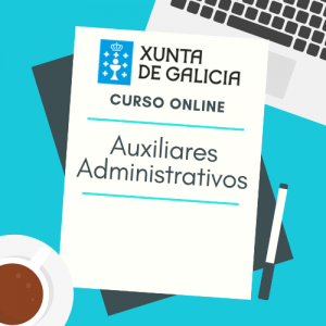 curso online auxiliares administrativos xunta de galicia
