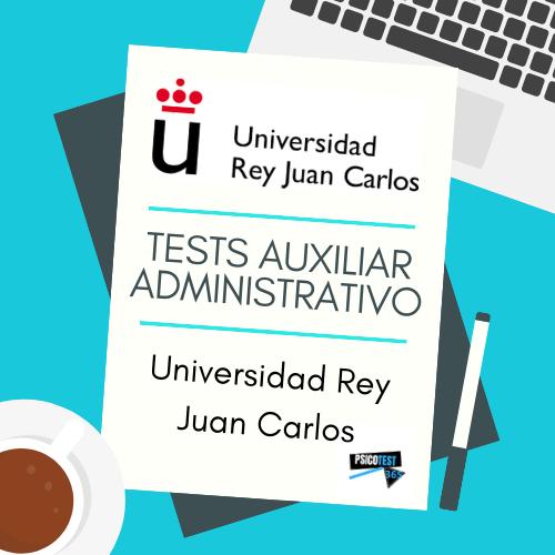 tests auxiliares administrativos universidad rey juan carlos