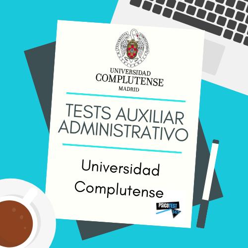 tests auxiliares administrativos universidad complutense