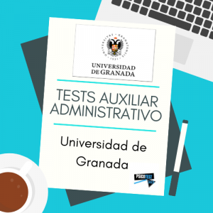 tests auxiliares administrativos universidad granada